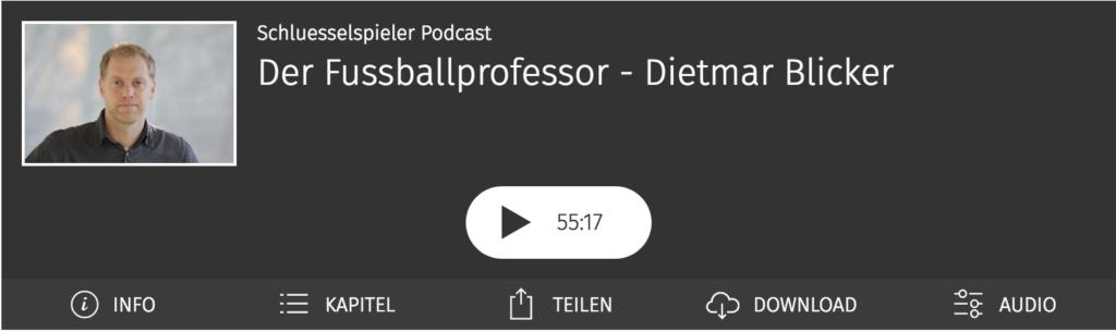 Der Fussballprofessoer Dietmar Blicker im schluesselspieler Podcast