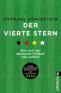 Der vierte Stern - Wie sich der deutsche Fußball neu erfand